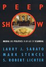 Book Cover - Peepshow: Media and Politics in an Age of Scandal