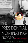 Book Cover - The Presidential Nominating Process: A Place for Us?