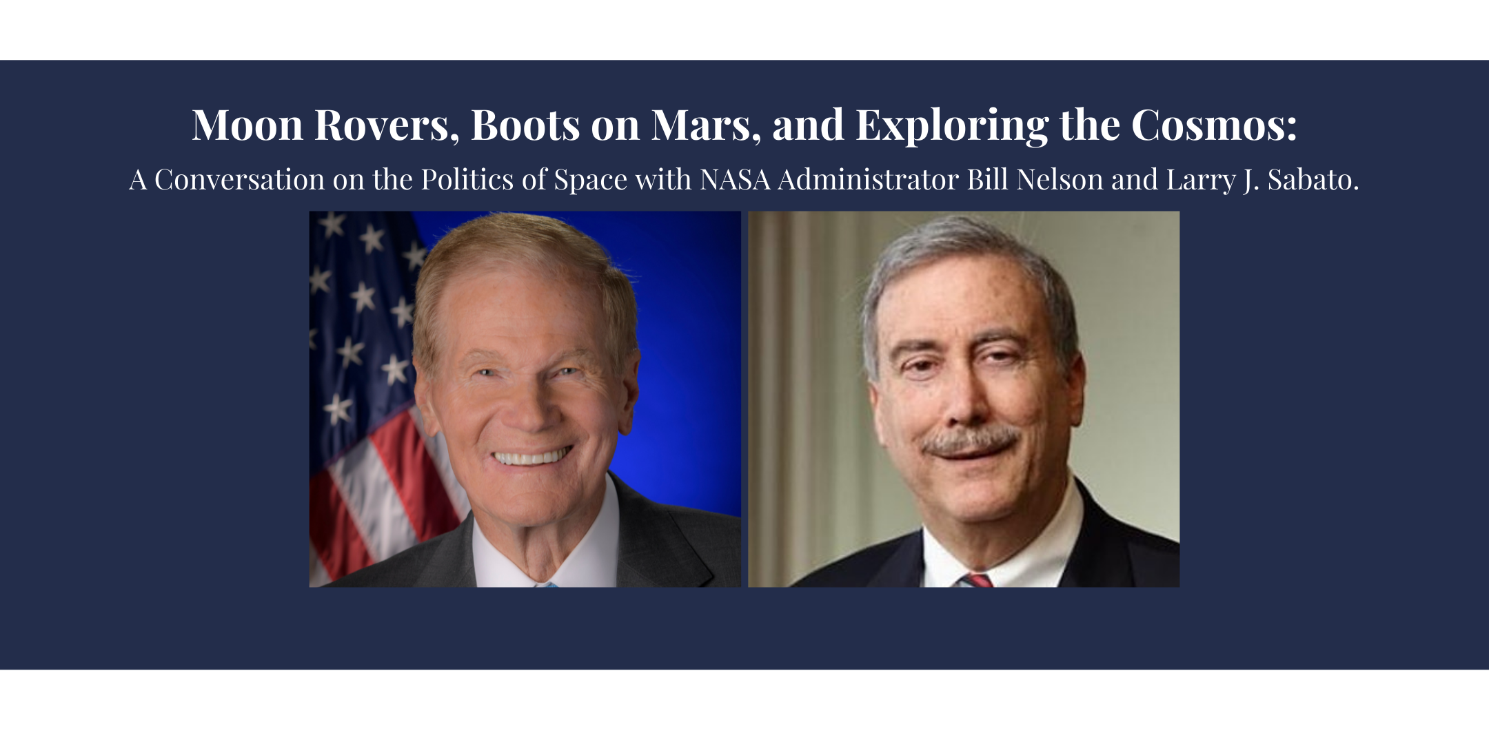 """""""Moon Rovers, Boots on Mars, and the Cosmos"""" -- A Conversation with NASA's Bill Nelson"""